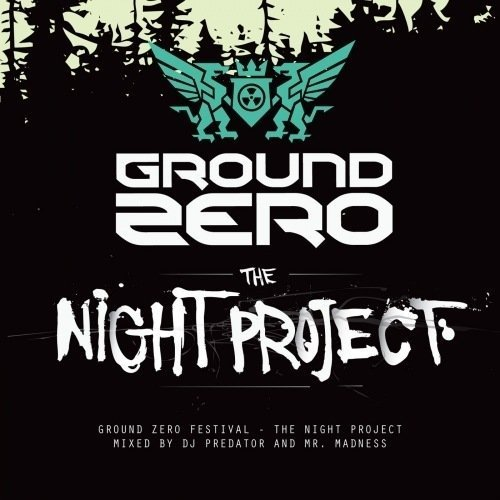 GROUND ZERO 2012 - THE NIGHT PROJECT