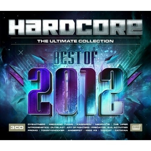 HARDCORE THE ULTIMATE COLLECTION - BEST OF 2012