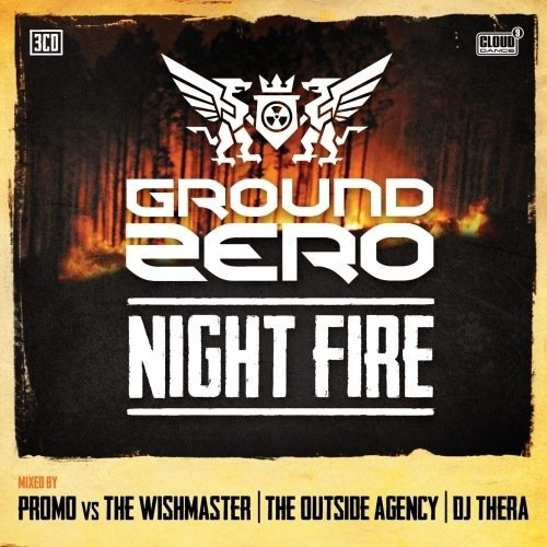 GROUND ZERO 2013 - NIGHT FIRE