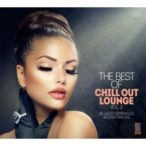 THE BEST OF CHILL OUT LOUNGE VOL.2